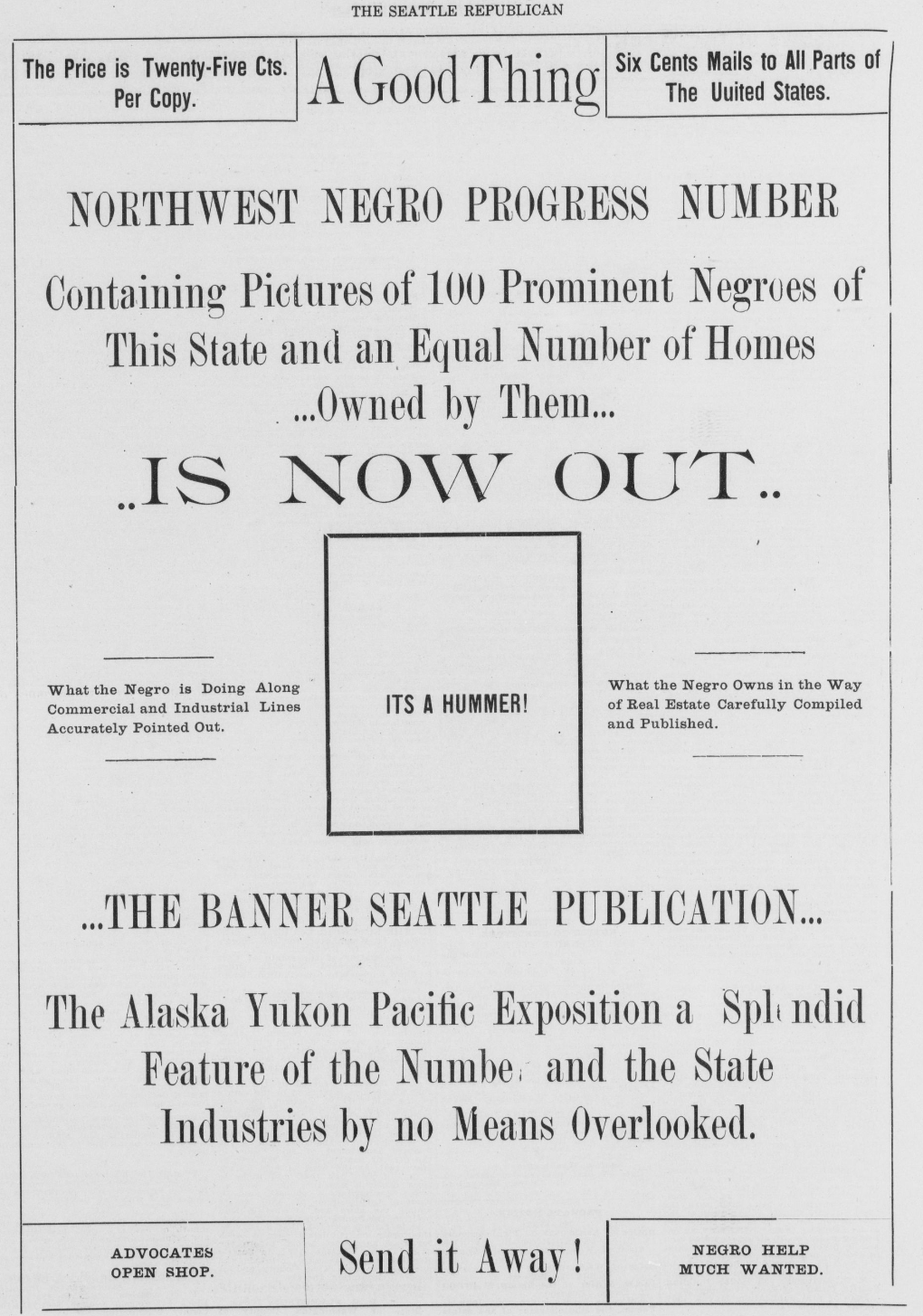 """Promotional, full-page ad for Northwest Negro Progress Number in the Seattle Republican, featuring Seattle's Black families. """"Containing picturs of 100 Prominent Negroes of This State and an Equal Number of Homes...Owned by Them... .. IS NOW OUT."""""""