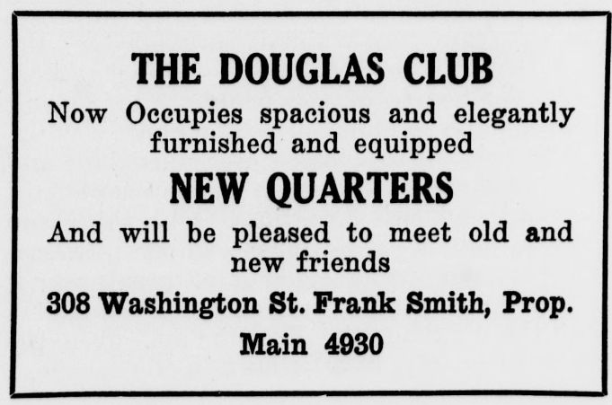 """Advertisement for Frank Smith's Douglas Club. """"Now Occupies spacious and elegantly furnished and equipped NEW QUARTERS. And will be pleased to meet old and new friends"""""""